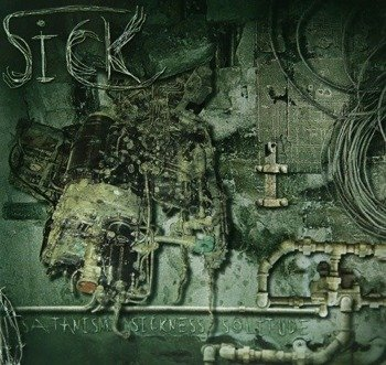płyta CD: SICK (BLR) - SATANISM. SICKNESS. SOLITUDE