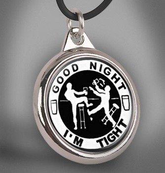 wisior GOOD NIGHT - I'M TIGHT