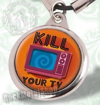 wisior KILL YOUR TV