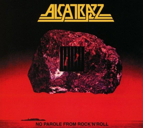 ALCATRAZZ: NO PAROLE FROM ROCK N ROLL (CD)