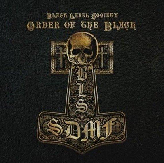 BLACK LABEL SOCIETY: ORDER OF THE BLACK (CD)