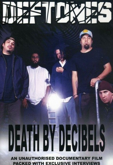 DEFTONES:  DEATH BY DECIBELS  (DVD)