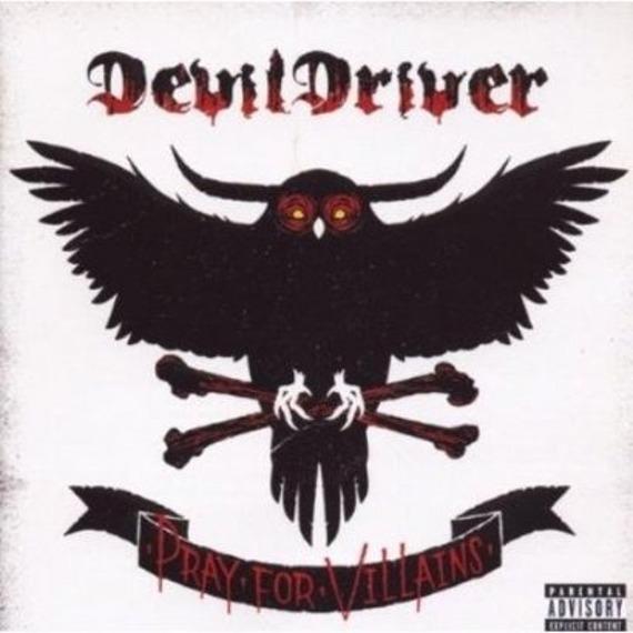 DEVILDRIVER : PRAY FOR VILLAINS (CD)