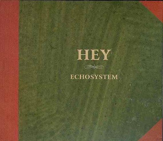 HEY: ECHOSYSTEM (CD)