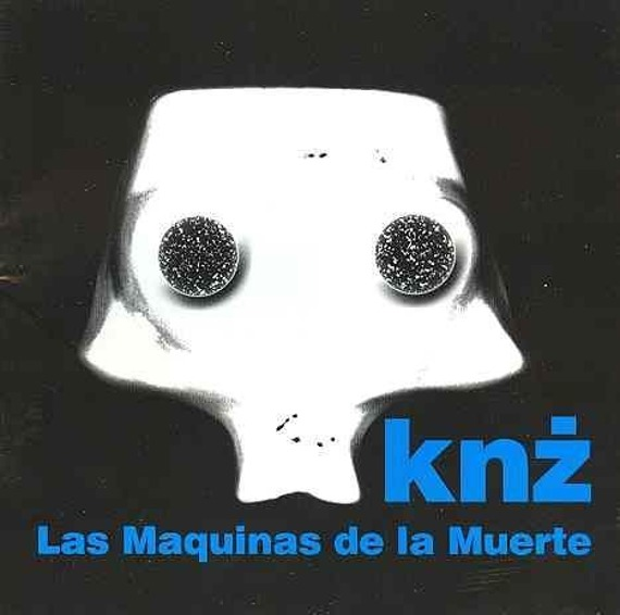 KAZIK  NA ŻYWO KNŻ: LAS MAQUINAS DE LA MUERTE (CD)