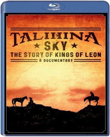 KINGS OF LEON: TALIHINA SKY: THE STORY OF KINGS OF LEON (BLU-RAY)