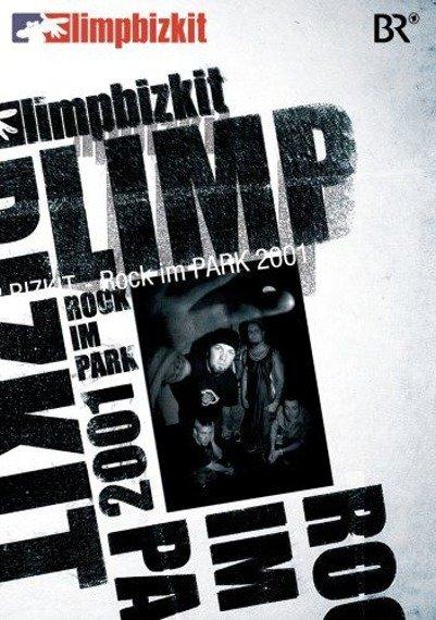 LIMP BIZKIT: ROCK IM PARK 2001 (DVD)