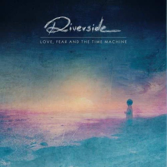 RIVERSIDE: LOVE, FEAR AND THE TIME MACHINE (CD)