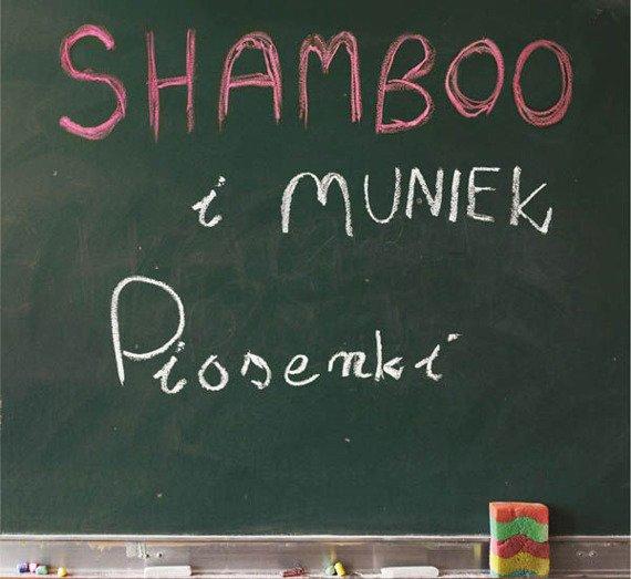 SHAMBOO + MUNIEK: PIOSENKI (CD)