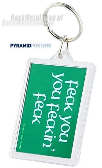 brelok do kluczy FECK YOU, YOU FECKIN FECK (PK5413)