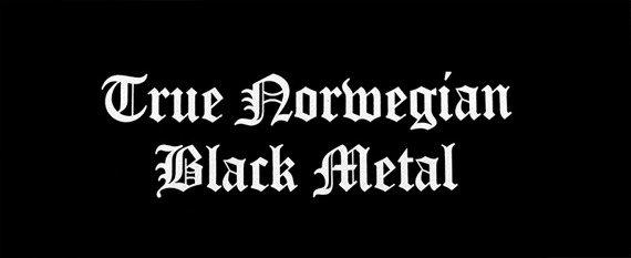 ekran TRUE NORWEGIAN BLACK METAL