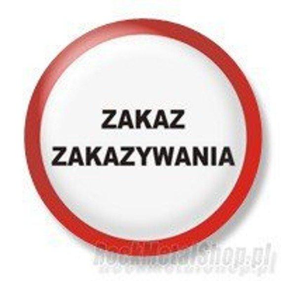 kapsel ZAKAZ ZAKAZYWANIA Ø25mm