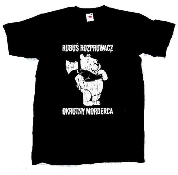 koszulka KUBUŚ ROZPRUWACZ OKRUTNY MORDERCA