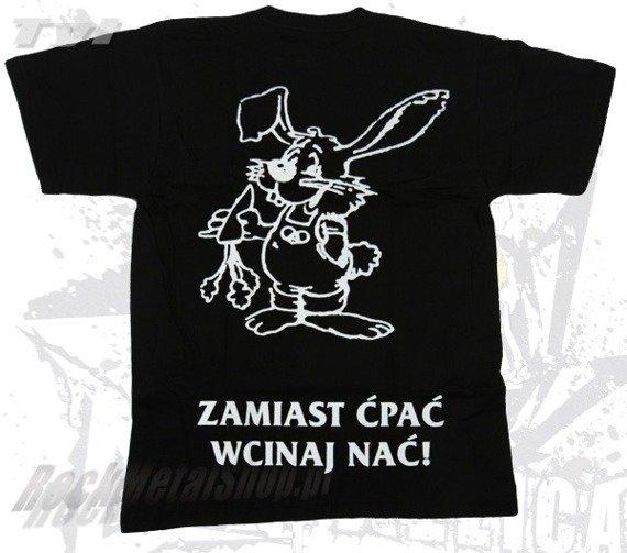 koszulka ZAMIAST ĆPAĆ WCINAJ NAĆ