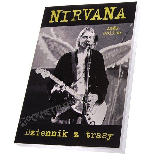 książka NIRVANA - DZIENNIK Z TRASY Andy Bollen