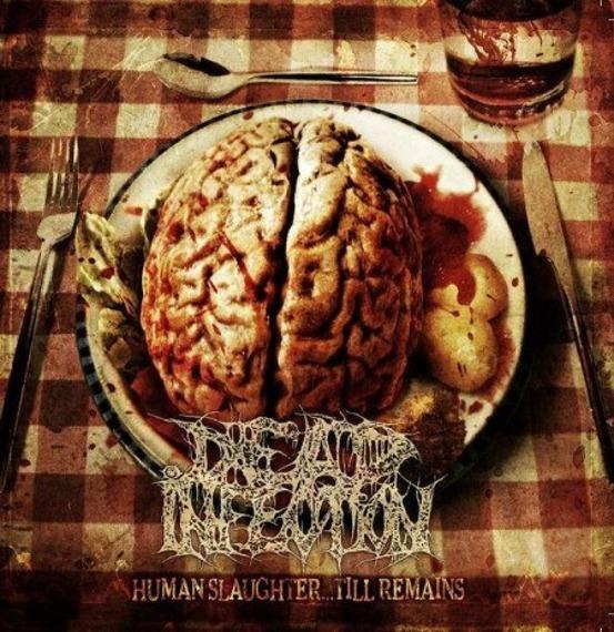 płyta CD: DEAD INFECTION - HUMAN SLAUGHTER.. TILL REMAINS