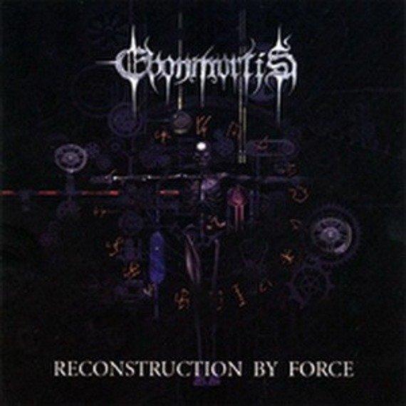 płyta CD: EBONMORTIS - RECONSTRUCTION BY FORCE
