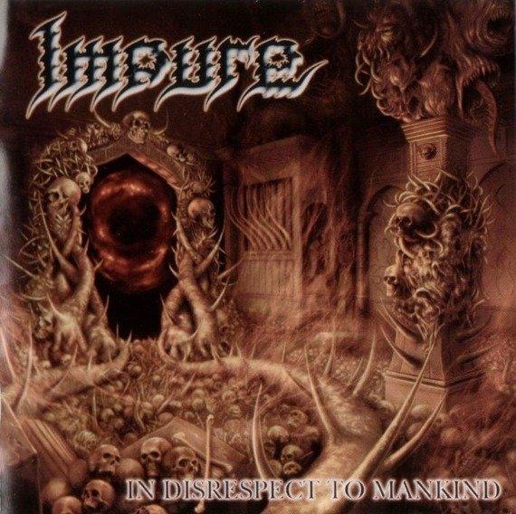 płyta CD: IMPURE - IN DISRESPECT TO MANKIND