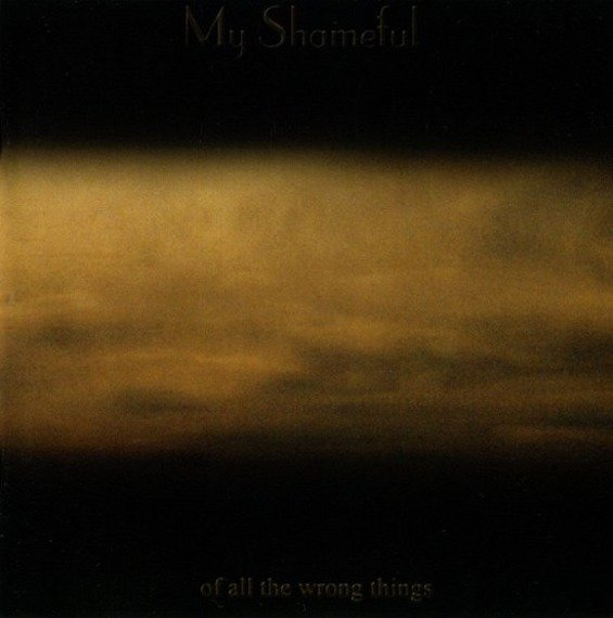 płyta CD: MY SHAMEFUL - OF ALL THE WRONG THINGS