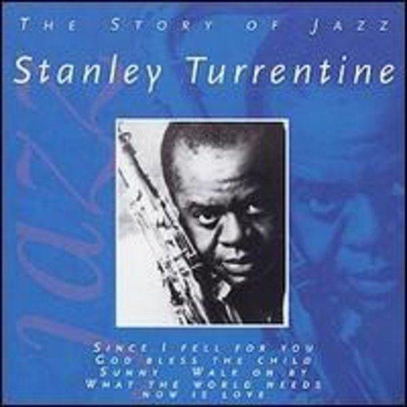 płyta CD: STANLEY TURRENTINE: THE STORY OF JAZZ
